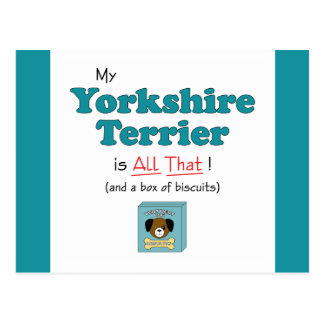 My Yorkshire Terrier is All That! Postcard