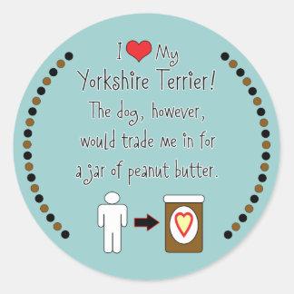 My Yorkshire Terrier Loves Peanut Butter Classic Round Sticker