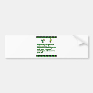 My your blessing out number the shamrocks bumper sticker