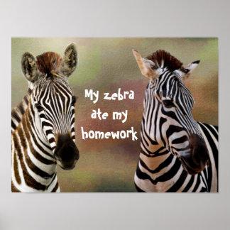 My Zebra Ate My Homework Classroom Poster