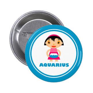 My Zodiac Sign is Aquarius Pinback Button