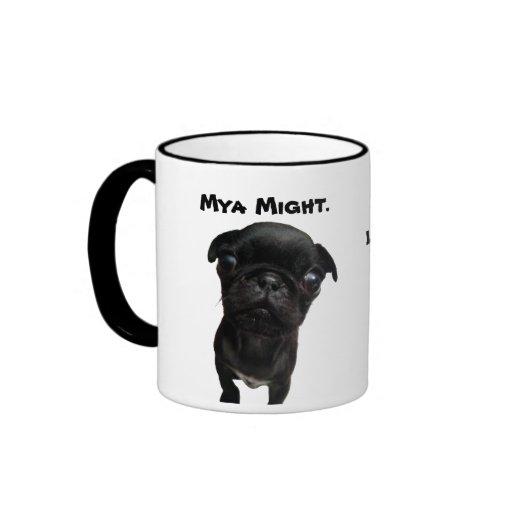 Mya Might Little the new BIG MUG