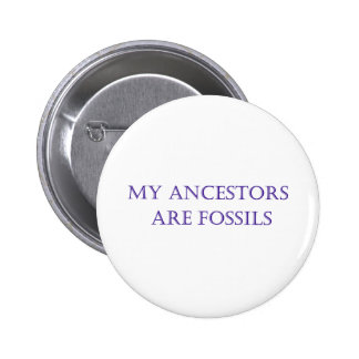 Myancestors are fossils button