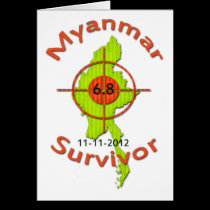 Myanmar Survivor 6.8 Earthquake 11-11-2012 Greeting Cards