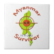 Myanmar Survivor 6.8 Earthquake 11-11-2012 Small Square Tile