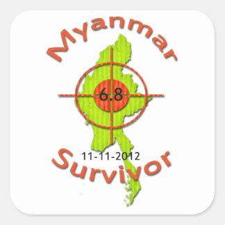 Myanmar Survivor 6.8 Earthquake 11-11-2012 Square Sticker