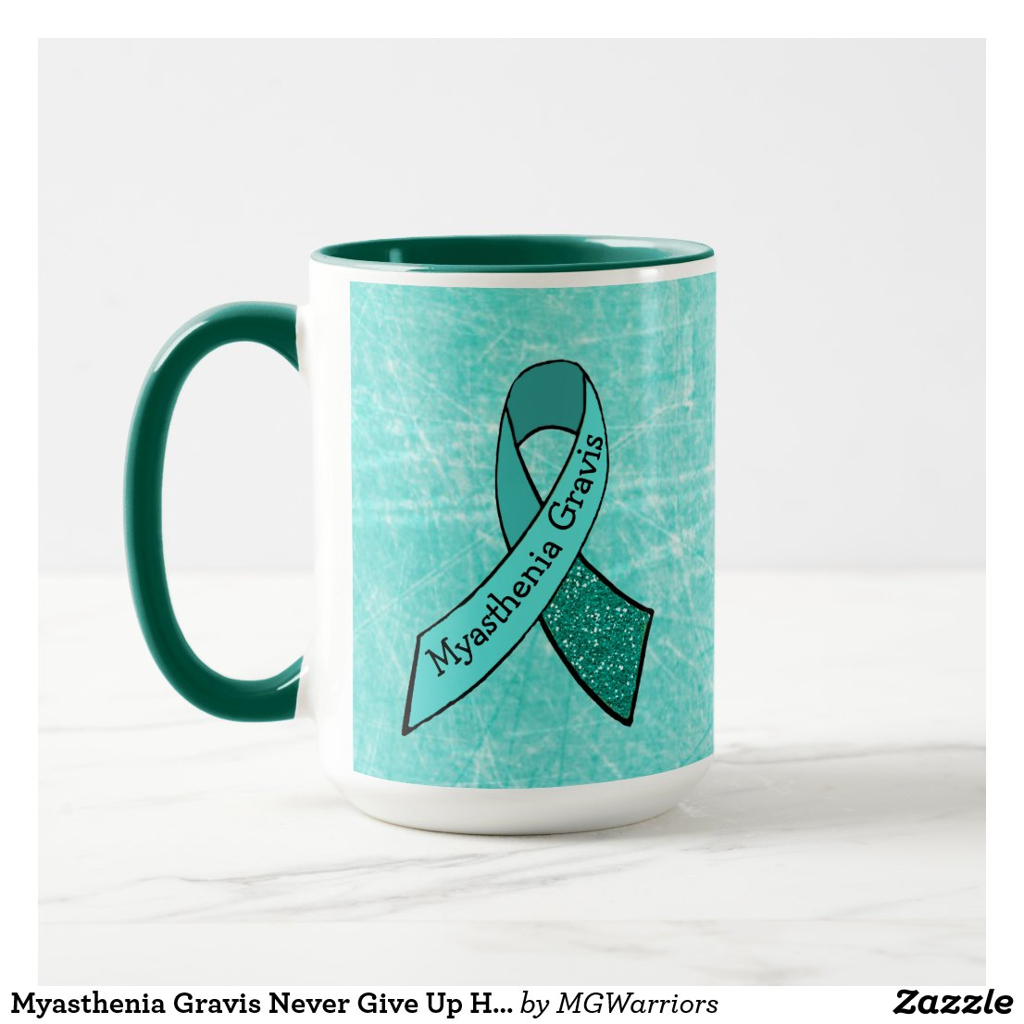 Myasthenia Gravis Never Give Up Hope MUG