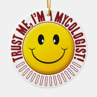 Mycologist Trust Smiley Double-Sided Ceramic Round Christmas Ornament