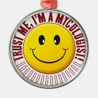 Mycologist Trust Smiley Round Metal Christmas Ornament