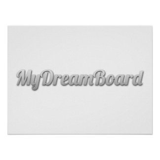 MyDreamBoard Posters