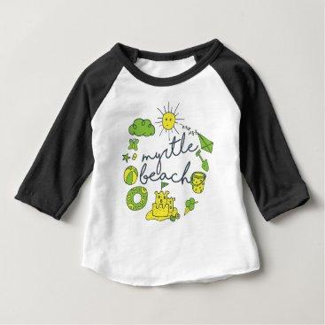 Beach Themed Myrtle Beach Script Baby T-Shirt