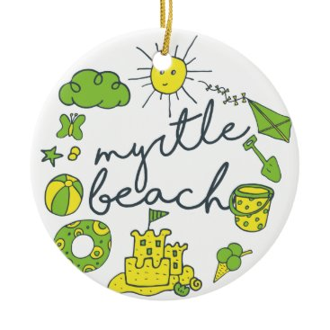 Beach Themed Myrtle Beach Script Ceramic Ornament