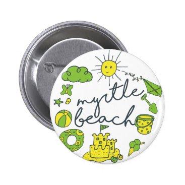Beach Themed Myrtle Beach Script Pinback Button
