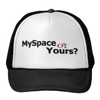 Myspace Or Yours? Trucker Hat