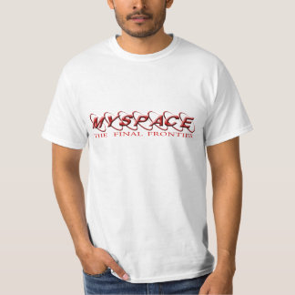 myspace: The  final frontier T-Shirt