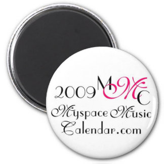 MyspaceMusicCalendar.Com 2009 MMC Promos Magnet