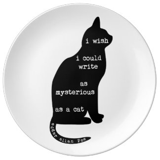 Mysterious as a Cat Edgar Allan Poe Quote Porcelain Plate