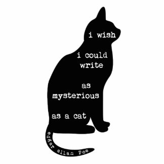 Mysterious as a Cat Edgar Allan Poe Quote Statuette