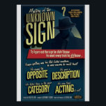 """Mystery of the Unknown Sign. Poster. Poster<br><div class=""""desc"""">A specially requested poster for a high school ASL teacher.  Encourage your students to do more than finger spell when they&#39;re looking for the right sign. This film noir styled movie poster is just the visual aid you can hang up in your class to encourage better learning strategies.</div>"""