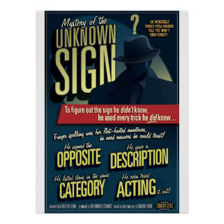 Mystery of the Unknown Sign. Poster. Poster