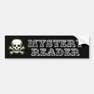 Mystery Reader Bumper Sticker