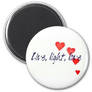 Mystic Edge/Live, light, love - Hearts Fridge Magnets