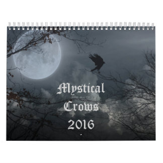 Mystical Crows 2016 Calendar