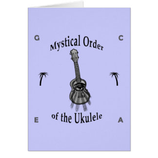 Mystical Order of the Ukulele Greeting Card