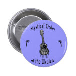 Mystical Order of the Ukulele Pinback Buttons