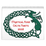 Mystical Rose Celtic Knots 2008 Calendar