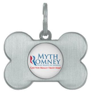 Myth Romney Pet Tag