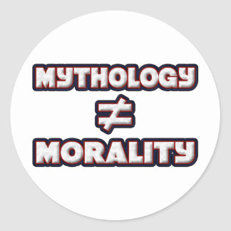 Mythology is not Morality Classic Round Sticker