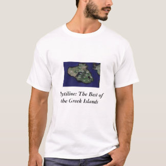 Mytiline: The Best of the Greek Islands T-Shirt