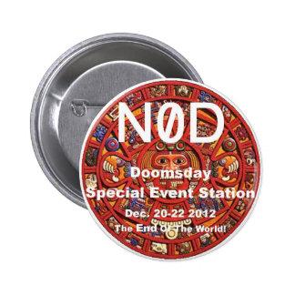 N0D -- Días ahora cero -- El botón Pin Redondo De 2 Pulgadas