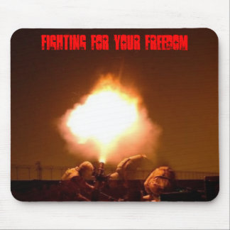 n678109122_288507_9250, FIGHTING FOR YOUR FREEDOM Mouse Pad