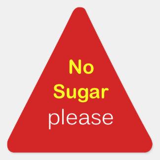 n76 - ~ de la petición de la comida NINGÚN AZÚCAR Pegatina Triangular