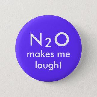 N, 2, O, makes me laugh! Pinback Button