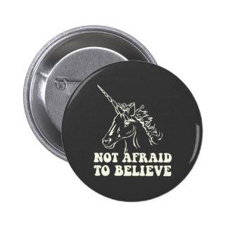 N.A.U.B no asustado creer unicornio Pin Redondo 5 Cm