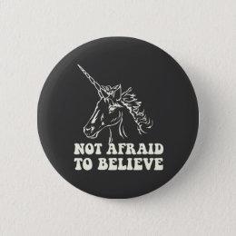 N.A.U.B Not Afraid To Believe Unicorn Pinback Button
