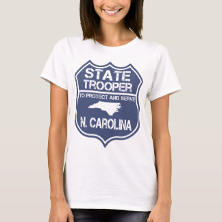 N. Carolina State Trooper To Protect And Serve T-Shirt