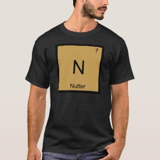 N - Nutter Chemistry Element Symbol British Slang T-Shirt