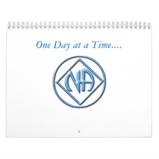 NA calendar , One Day at a Time...12 step calendar