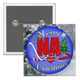 NA CHRISTMAS MERRY -  NURSING ASSISTANT PINBACK BUTTON