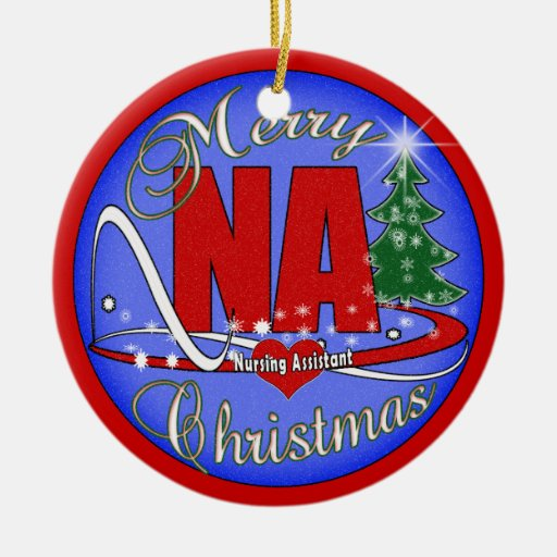 NA CHRISTMAS ORNAMENT -  NURSING ASSISTANT