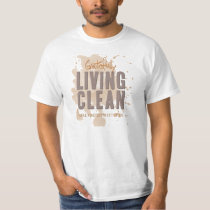 NA Gratefully Living Clean Since XXX T-Shirt