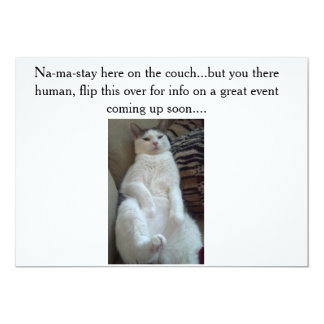 Na-ma-stay cat does the inviting...... card