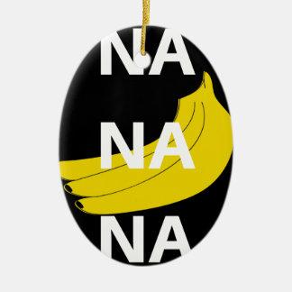 Na Na Na Banana Illustration Design Text Ceramic Ornament