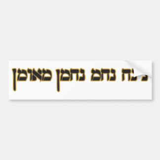 Na Nach Nachma Nachman Meuman Bumper Sticker
