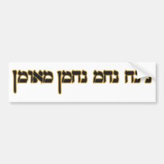 Na Nach Nachma Nachman Meuman Bumper Stickers