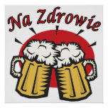 Na Zdrowie Toast With Beer Mugs Posters